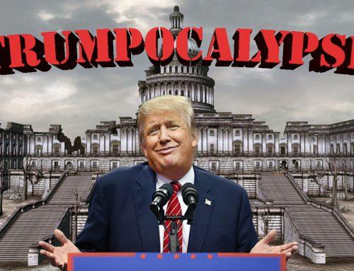 Trumpocalypse?