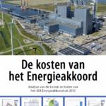 Planbureau komt - na 7 jaar - met kostenberekening Energieakkoord, en zit er 50% naast...