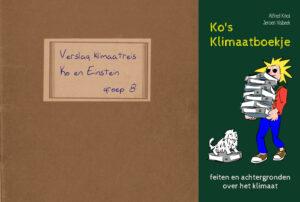 Elke discussie over het klimaat moet beginnen met de feiten. En de feiten zijn nu handzaam bijeengebracht in Ko's Klimaatboekje.