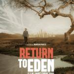 Documentaire 'Return to Eden': 'Het is nu een gevecht op leven en dood'