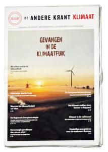 Andere Krant: gevangen in de klimaatfuik Stichting CLINTEL en De Andere Krant brengen vandaag de Klimaatkrant uit over klimaatverandering